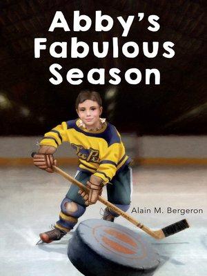 cover image of Abby's Fabulous Season