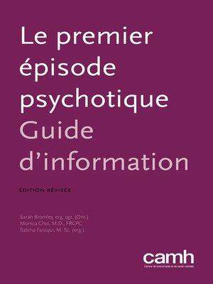 cover image of Le premier épisode psychotique