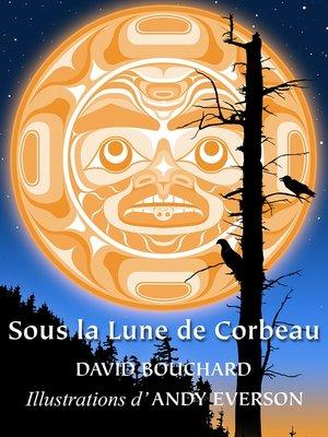 cover image of Sous la Lune de Corbeau