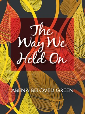 cover image of The Way We Hold On