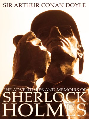 cover image of The Adventures and Memoirs of Sherlock Holmes
