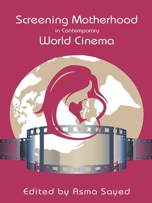 cover image of Screening Motherhood in Contemporary World Cinema
