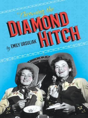 cover image of Throwing the Diamond Hitch