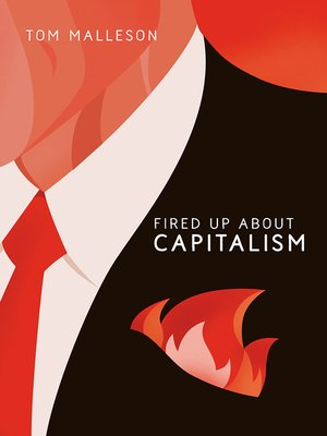 cover image of Fired Up about Capitalism