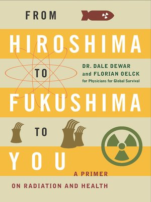 cover image of From Hiroshima to Fukushima to You