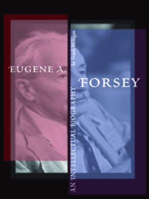 cover image of Eugene A. Forsey