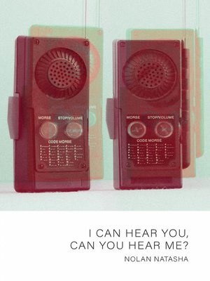cover image of I Can Hear You, Can You Hear Me?