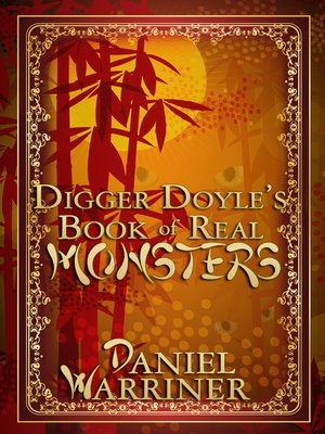 cover image of Digger Doyle's Book of Real Monsters