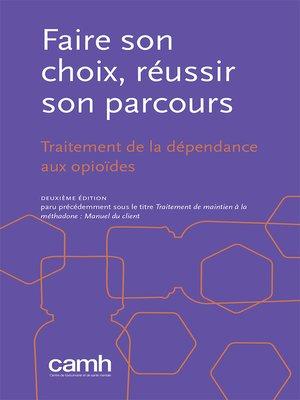 cover image of Faire son choix, réussir son parcours
