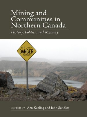 cover image of Mining and Communities in Northern Canada