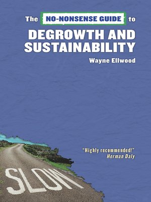 cover image of No-Nonsense Guide to Degrowth and Sustainability