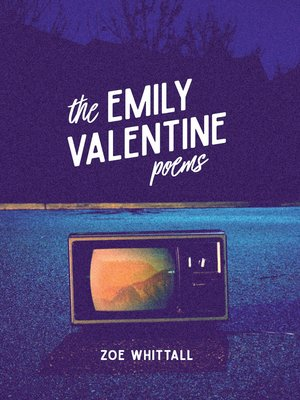 cover image of The Emily Valentine Poems