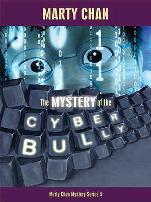 cover image of The Mystery of the Cyber Bully