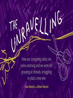 cover image of The Unravelling
