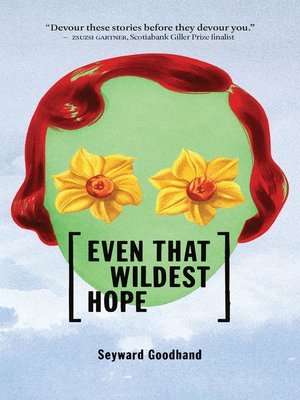 cover image of Even That Wildest Hope