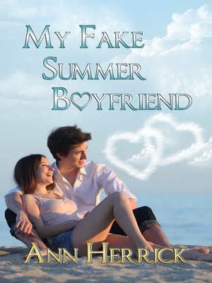cover image of My Fake Summer Boyfriend
