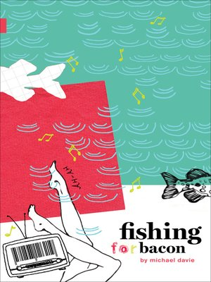 cover image of Fishing for Bacon