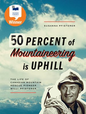 cover image of Fifty Percent of Mountaineering is Uphill
