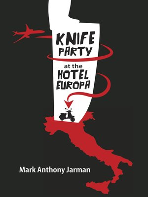 cover image of Knife Party at the Hotel Europa