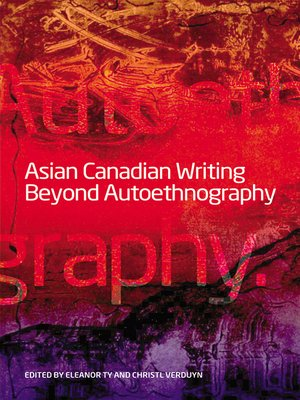 cover image of Asian Canadian Writing Beyond Autoethnography