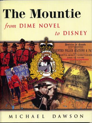 cover image of The Mountie from Dime Novel to Disney