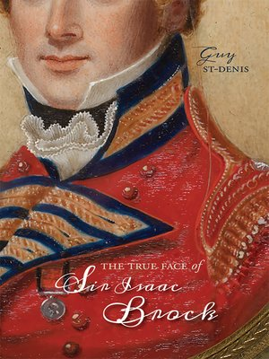 cover image of The True Face of Sir Isaac Brock