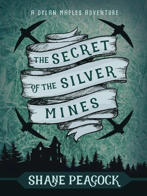 cover image of The Secret of the Silver Mines