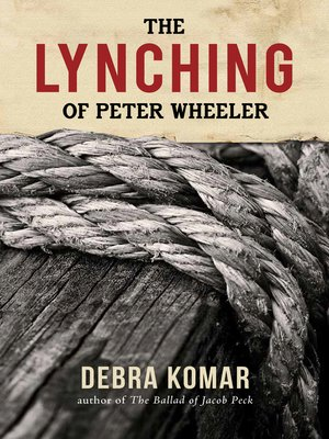 cover image of The Lynching of Peter Wheeler