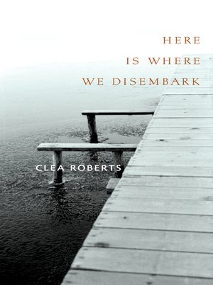 cover image of Here Is Where We Disembark