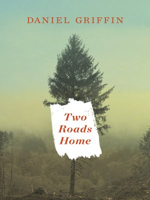 cover image of Two Roads Home