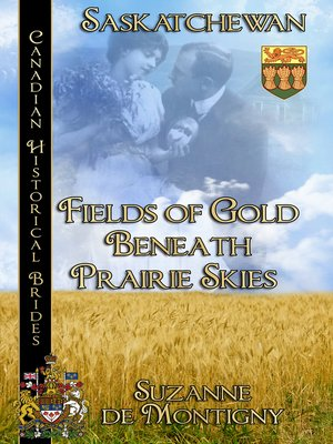 cover image of Fields of Gold Beneath Prairie Skies