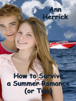 cover image of How to Survive a Summer Romance (or Two)