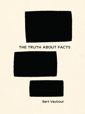 cover image of The Truth About Facts