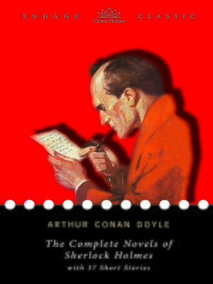 cover image of The Complete Novels of Sherlock Holmes (A Study in Scarlet, the Sign of the Four, the Hound of the Baskervilles, and the Valley of Fear) with 37 Short Stories