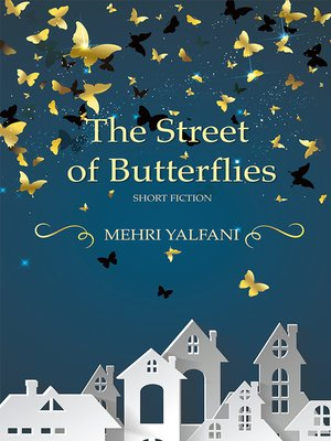 cover image of The Street of Butterflies