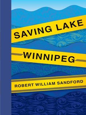 cover image of Saving Lake Winnipeg