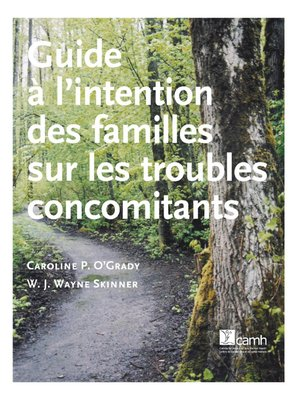 cover image of Guide à l'intention des familles sur les troubles concomitants
