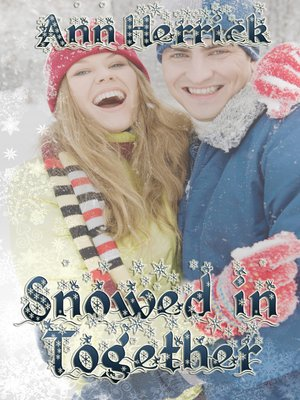 cover image of Snowed In Together