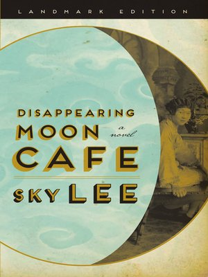 cover image of Disappearing Moon Cafe