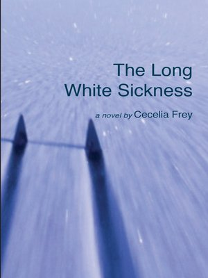 cover image of The Long White Sickness