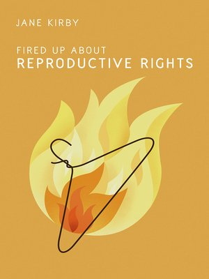 cover image of Fired Up about Reproductive Rights