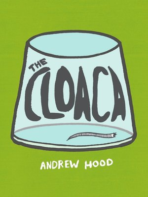 cover image of The Cloaca