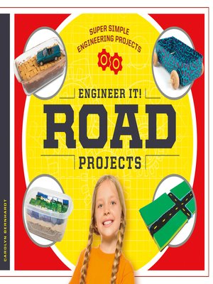 cover image of Engineer It! Road Projects