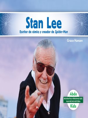 cover image of Stan Lee: Escritor de cómics y creador de Spider-Man (Stan Lee: Comic Book Writer & Creator of Spider-Man)