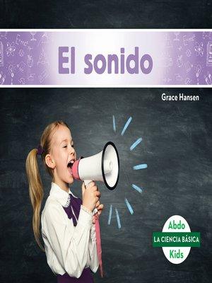 cover image of El sonido (Sound)