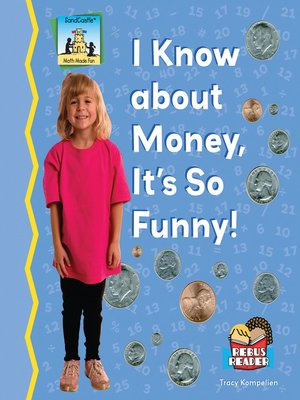 cover image of I Know About Money, It's So Funny!
