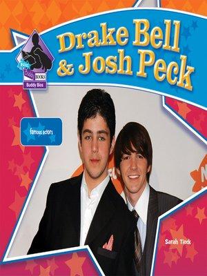 cover image of Drake Bell & Josh Peck