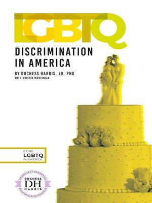 cover image of LGBTQ Discrimination in America