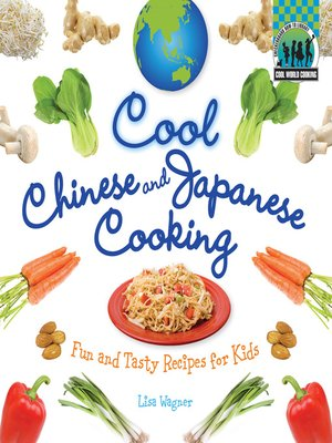 cover image of Cool Chinese & Japanese Cooking