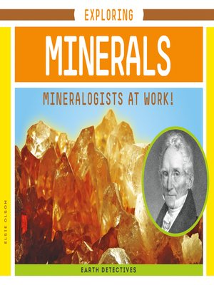 cover image of Exploring Minerals: Mineralogists at Work!